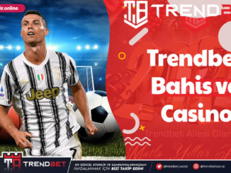 Trendbet Bahis ve Casino