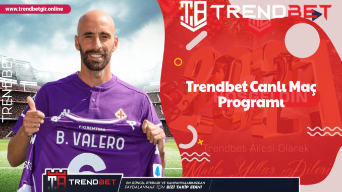 Trendbet Canlı Maç Programı
